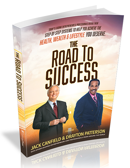 The Road to Success with Drayton Patterson and Jack Canfield